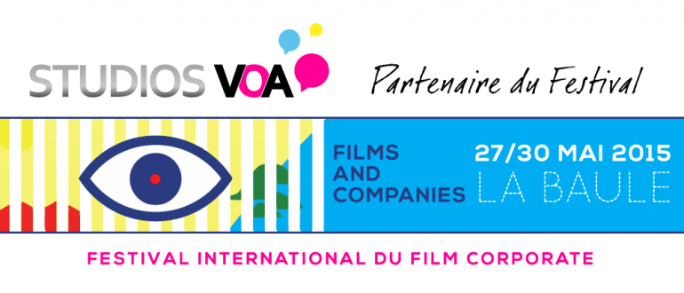 Studios VOA partenaire du Festival International Films and Companies dédié au film corporate