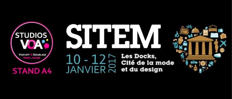 STUDIOS VOA au SITEM 2017 - Le Salon international des Musées, des lieux de culture et de tourisme. Voix Off et Son 3D
