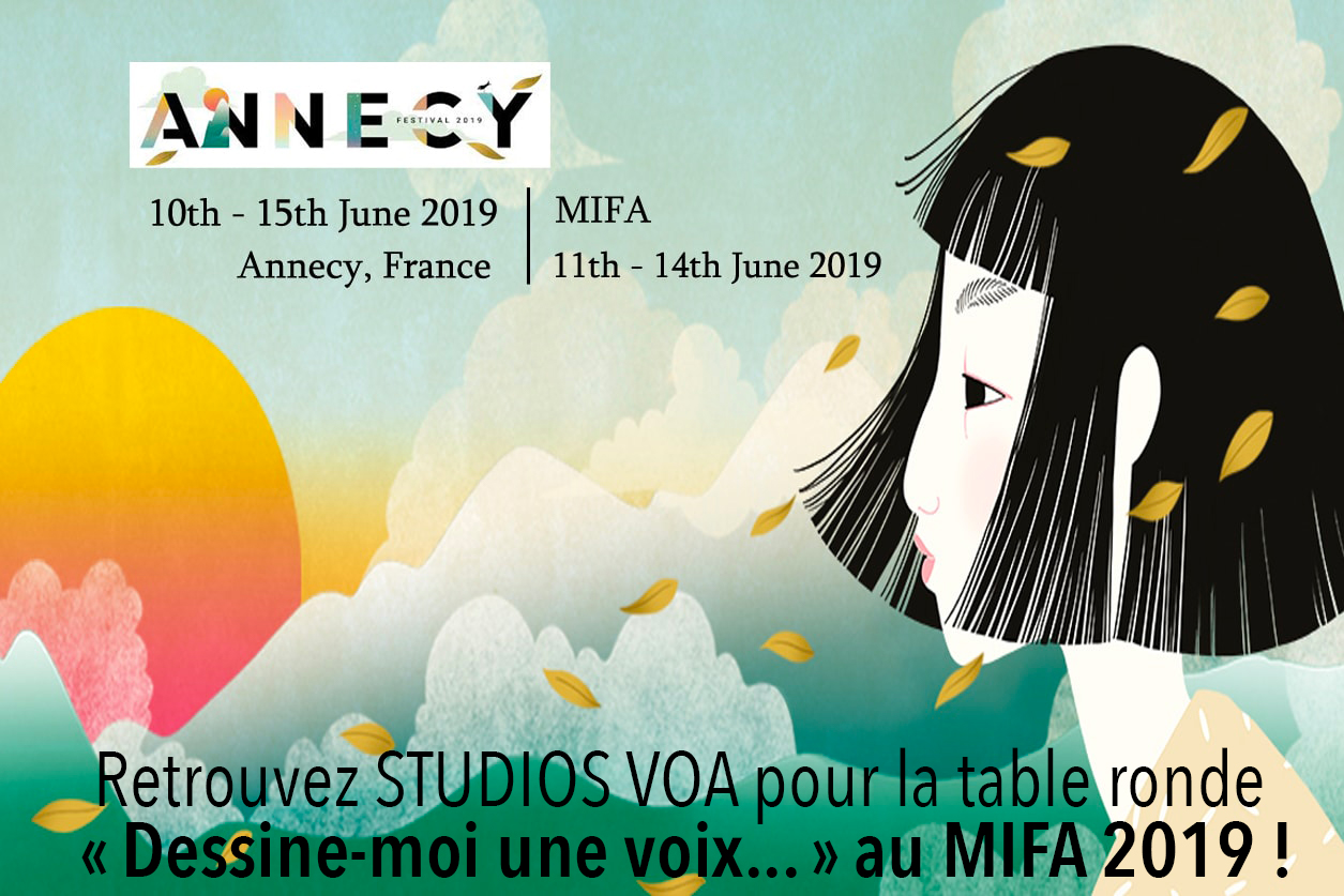 STUDIOS VOA table ronde Dessine-moi une Voix - MIFA 2019 - Doublage films d'animation
